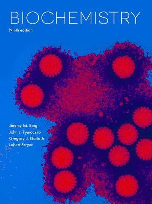 Biochemistry by Jeremy M. Berg