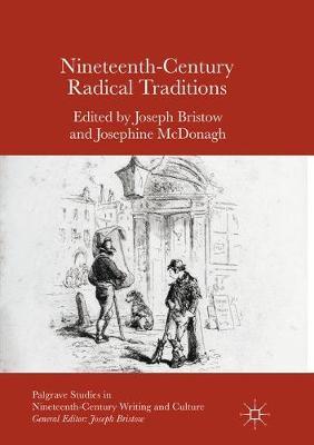 Nineteenth-Century Radical Traditions by Joseph Bristow