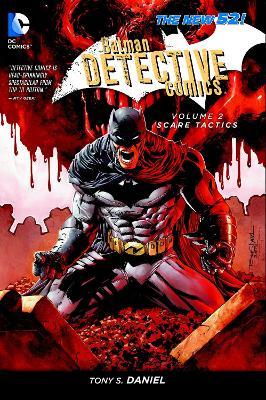 Batman Detective Comics Vol 2: Scare Tactics ( The New 52 ) book