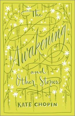 The Awakening & Other Stories book