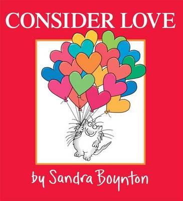 Consider Love by Sandra Boynton
