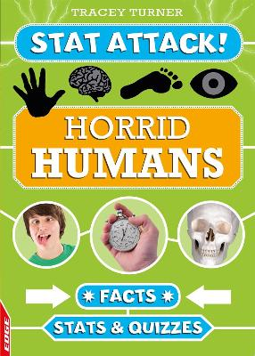 EDGE: Stat Attack: Horrid Humans: Facts, Stats and Quizzes by Tracey Turner