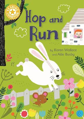 Reading Champion: Hop and Run by Karen Wallace
