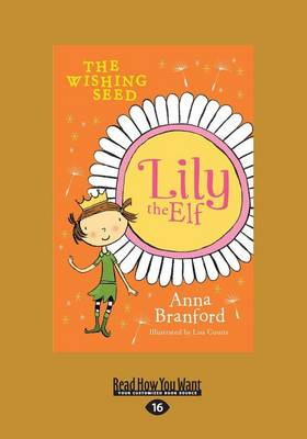The Wishing Seed: Lily the Elf by Anna Branford