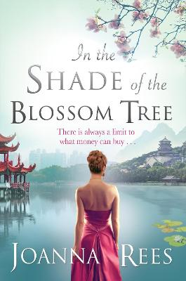 In the Shade of the Blossom Tree by Joanna Rees