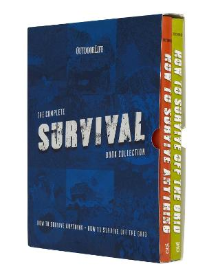 Outdoor Life: The Complete Survival Book Collection: (How to Survive Anything & How to Survive Off the Grid Manuals) by Weldon Owen