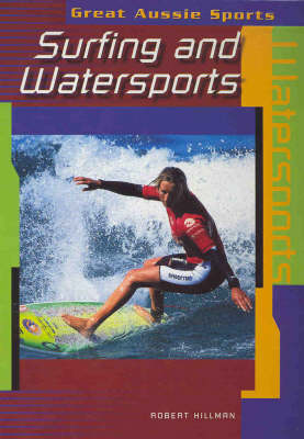 Surfing and Water Sports by Robert Hillman