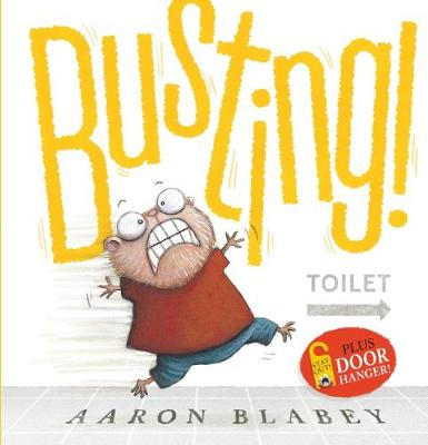 Busting + Door Hanger by Aaron Blabey
