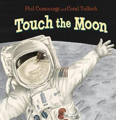 Touch the Moon by Coral Tulloch