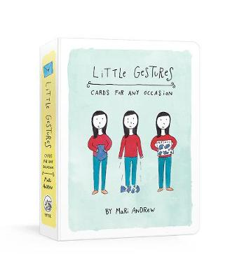 Little Gestures: Cards for Any Occasion by Mari Andrew