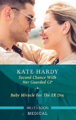 Second Chance with Her Guarded GP/Baby Miracle for the ER Doc book