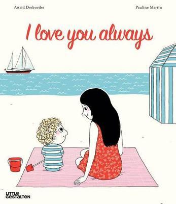 I Love You... by Astrid Desbordes