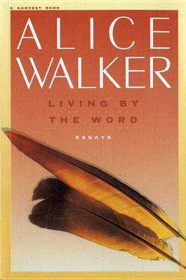Living by the Word by Alice Walker
