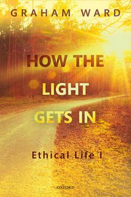 How the Light Gets In by Graham Ward