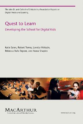 Quest to Learn by Katie Salen Tekinbas