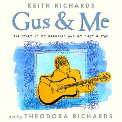 Gus & Me by Keith Richards, Dr