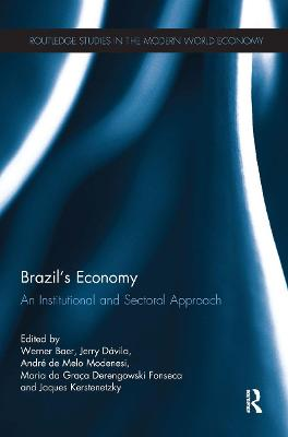 Brazil's Economy: An Institutional and Sectoral Approach by Werner Baer