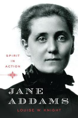 Jane Addams by Louise Knight