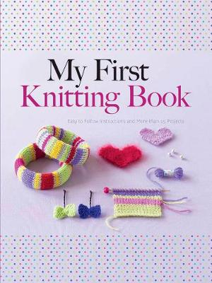 My First Knitting Book by Hildegarde Deuzo