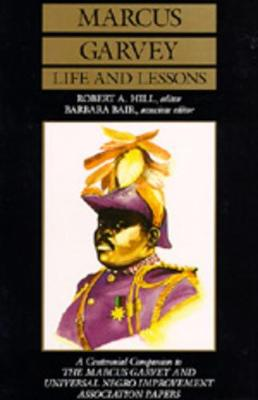 Marcus Garvey Life and Lessons by Marcus Garvey