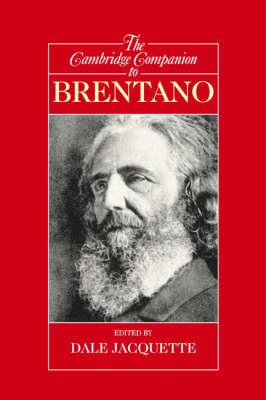 Cambridge Companion to Brentano by Dale Jacquette