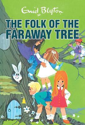 Folk of the Faraway Tree Retro by Enid Blyton