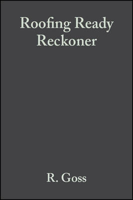 Roofing Ready Reckoner by R. Goss