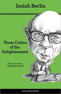 Three Critics of the Enlightenment by Isaiah Berlin