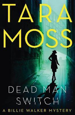 Dead Man Switch by Tara Moss