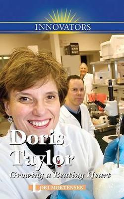 Doris Taylor: Growing a Beating Heart by Lori Mortensen