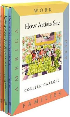 How Artists See by Colleen Carroll