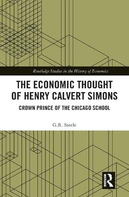 Economic Thought of Henry Calvert Simons book