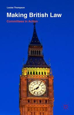 Making British Law by Louise Thompson