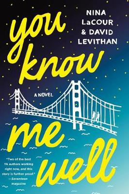 You Know Me Well by David Levithan