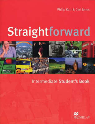 Straightforward Intermediate Student's Book by Philip Kerr
