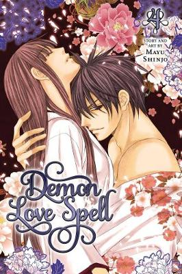 Demon Love Spell, Vol. 4 by Mayu Shinjo