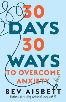 30 Days 30 Ways to Overcome Anxiety book