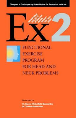 Functional Exercise Program for Head & Neck Problems by Thomas Giammatteo