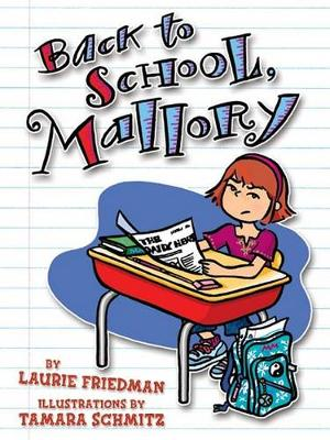 #2 Back to School, Mallory by Laurie Friedman