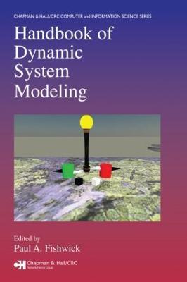Handbook of Dynamic System Modeling by Paul A. Fishwick