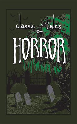 Classic Tales of Horror by Editors of Canterbury Classics
