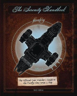 The Serenity Handbook by Marc Sumerak