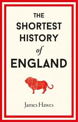 The Shortest History of England book