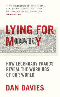 Lying for Money by Dan Davies