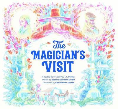 The Magician's Visit by Barbara Diamond Goldin