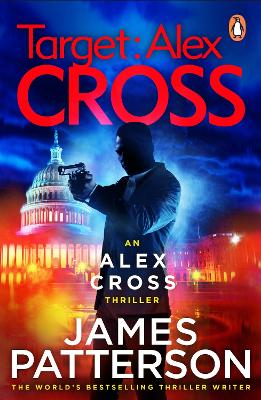 Target: Alex Cross: (Alex Cross 26) by James Patterson