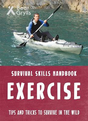 Bear Grylls Survival Skills: Exercise book