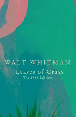 Leaves of Grass (Legend Classics) by Walt Whitman