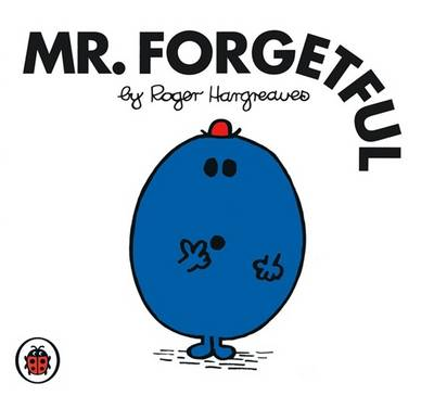 Mr Forgetful by Roger Hargreaves
