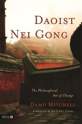 Daoist Nei Gong by Cindy Engel